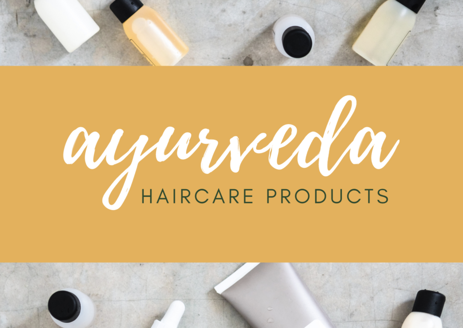 ayurveda haircare products