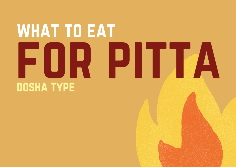 what to eat for pitta dosha typewhat to eat for pitta dosha type