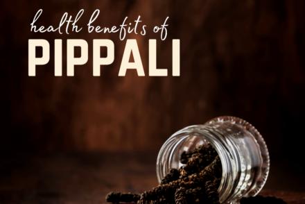 health benefits of pippali