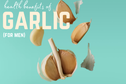 the health benefits of garlic for men