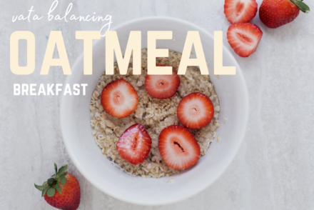vata balancing oatmeal recipe