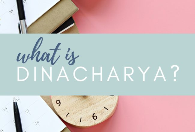 guide to Dinacharya