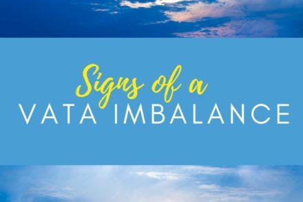 signs of a vata imbalance