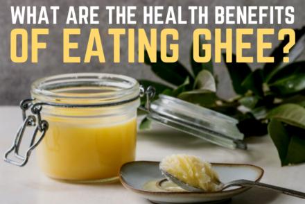 health benefits of Ghee in Ayurveda